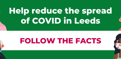 FACTS – A message for Leeds about COVID