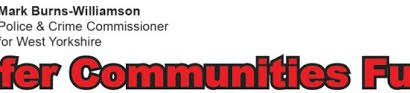 West Yorkshire Safer Communities Fund – Round 20 Now Open
